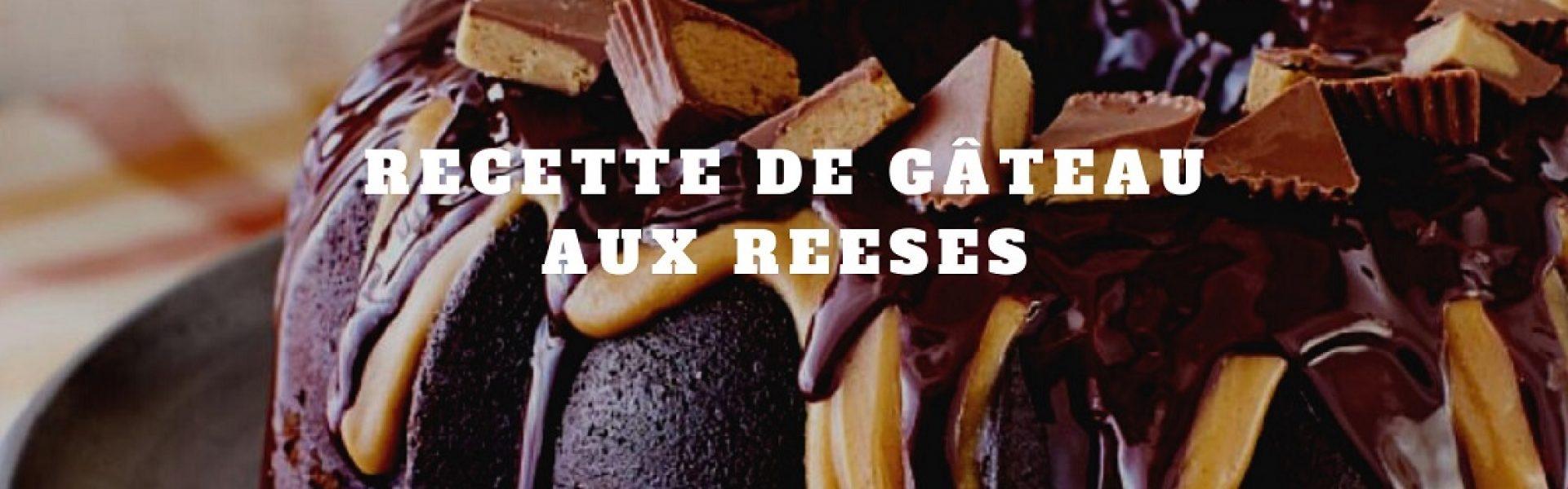 gâteau original avec Reeses